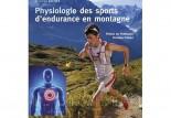 Physiologie des sports d'endurance en montagne : l'autre livre de Killian Jornet