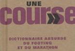 Dictionnaire absurde du footing et du marathon