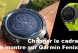 Changer le cadran de montre de votre Garmin